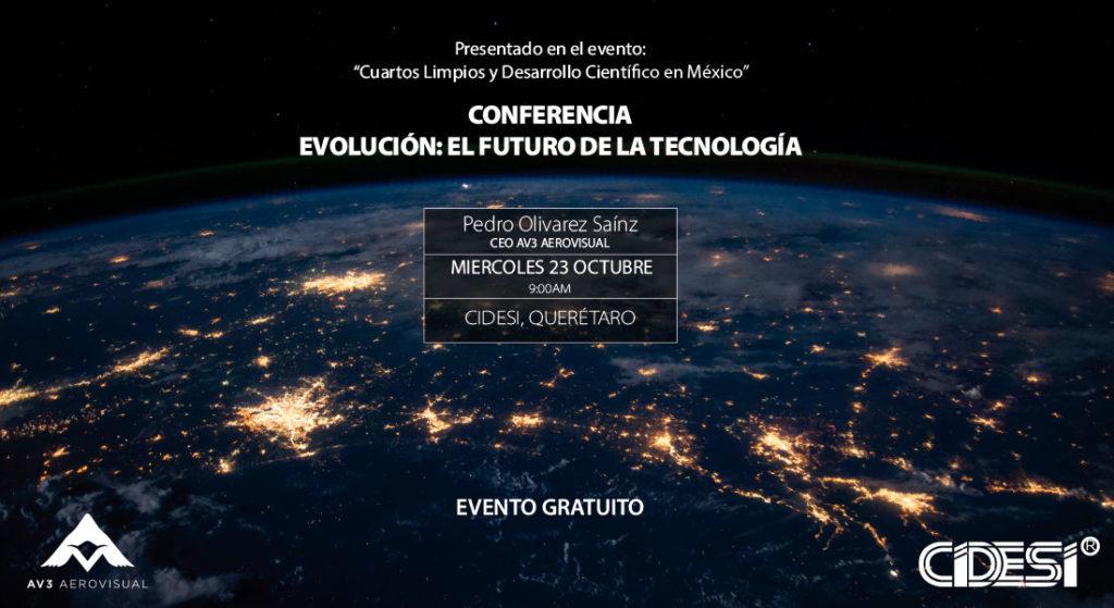 Conferencia CIDESI Querétaro